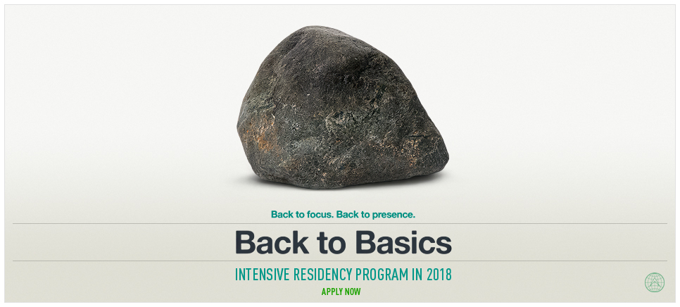 Back to Basics Intensive residency program For artists and creative professionals from all the fields of Visual Arts | Media | Sound & Music | Performing Arts Design | Architecture | Literature | Philosophy | Psychology